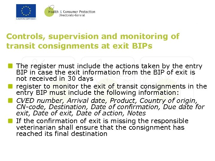 Controls, supervision and monitoring of transit consignments at exit BIPs The register must include