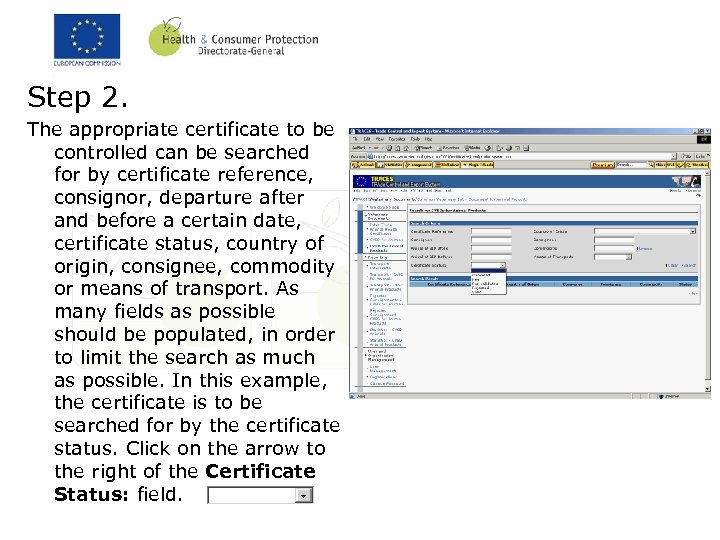 Step 2. The appropriate certificate to be controlled can be searched for by certificate