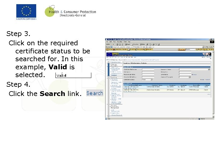 Step 3. Click on the required certificate status to be searched for. In this