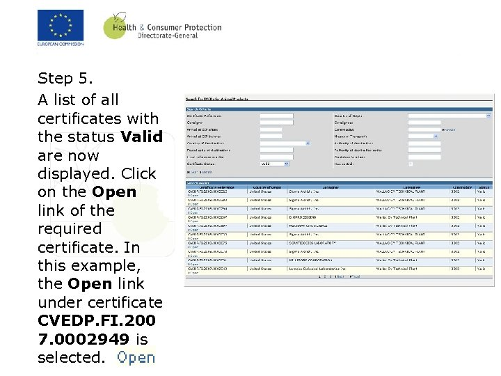 Step 5. A list of all certificates with the status Valid are now displayed.