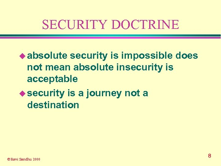 SECURITY DOCTRINE u absolute security is impossible does not mean absolute insecurity is acceptable