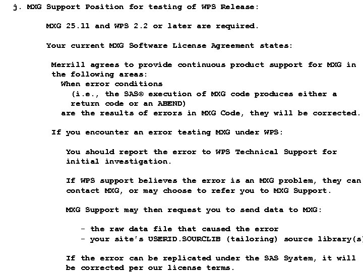 j. MXG Support Position for testing of WPS Release: MXG 25. 11 and WPS