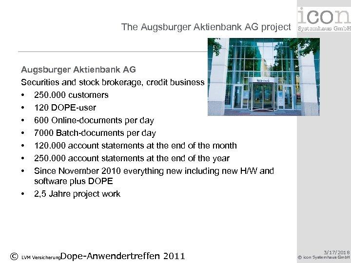The Augsburger Aktienbank AG project Augsburger Aktienbank AG Securities and stock brokerage, credit business