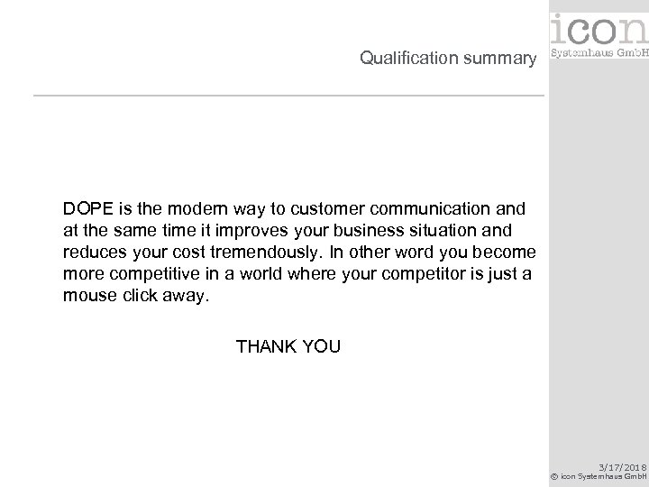 Qualification summary DOPE is the modern way to customer communication and at the same