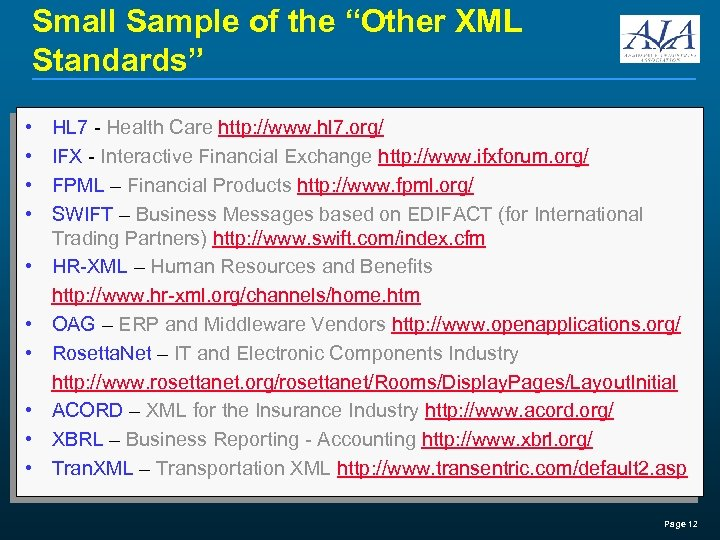 """Small Sample of the """"Other XML Standards"""" • • • HL 7 - Health"""