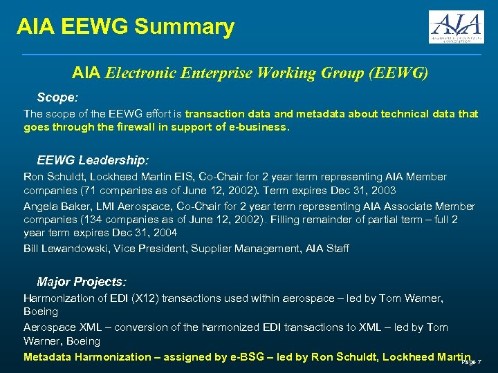 AIA EEWG Summary AIA Electronic Enterprise Working Group (EEWG) Scope: The scope of the