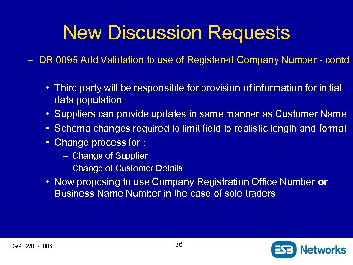 New Discussion Requests – DR 0095 Add Validation to use of Registered Company Number