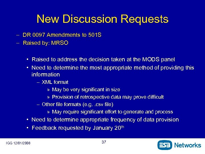 New Discussion Requests – DR 0097 Amendments to 501 S – Raised by: MRSO