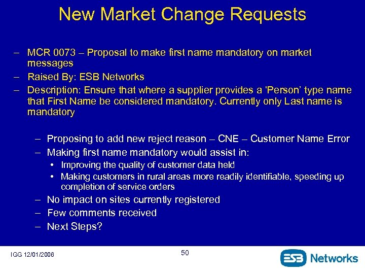 New Market Change Requests – MCR 0073 – Proposal to make first name mandatory