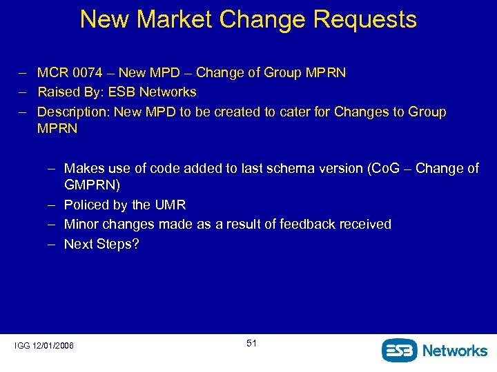 New Market Change Requests – MCR 0074 – New MPD – Change of Group