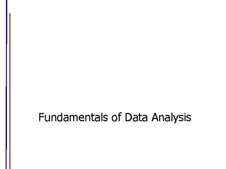 Fundamentals of Data Analysis