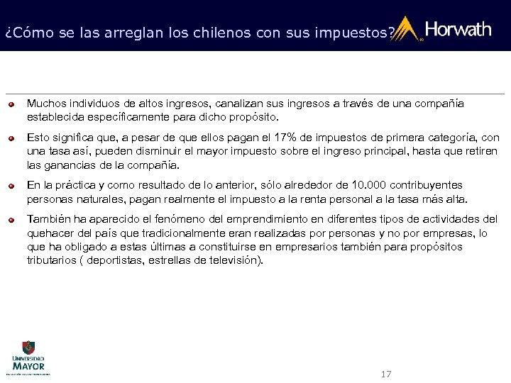 ¿Cómo se las arreglan los chilenos con sus impuestos? Muchos individuos de altos ingresos,