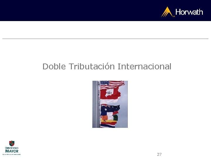 Doble Tributación Internacional 27