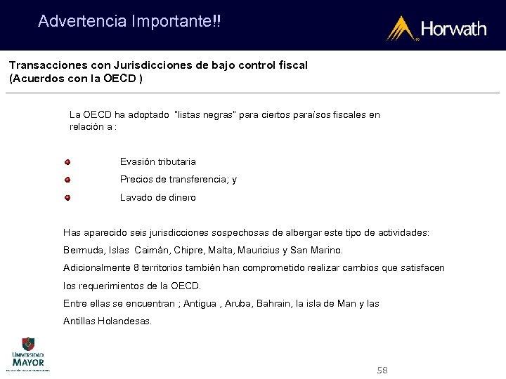 Advertencia Importante!! Transacciones con Jurisdicciones de bajo control fiscal (Acuerdos con la OECD )