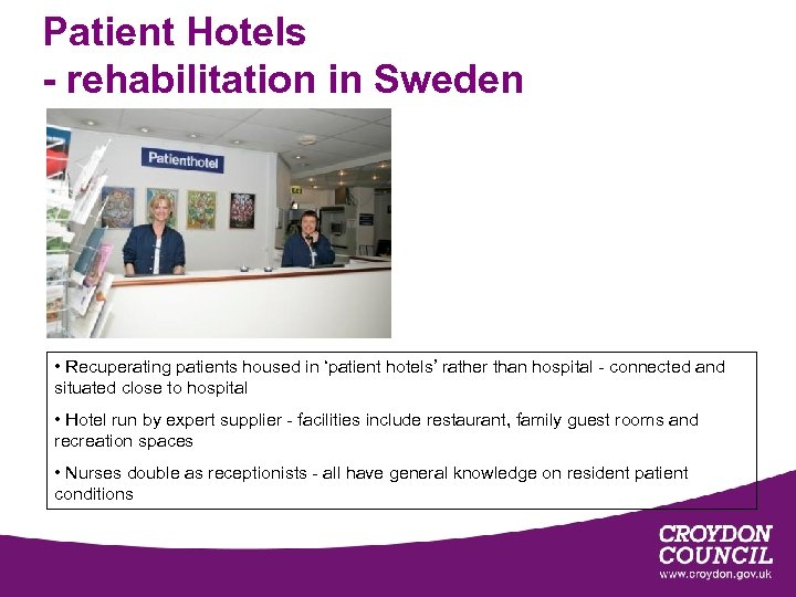 Patient Hotels - rehabilitation in Sweden • Recuperating patients housed in 'patient hotels' rather