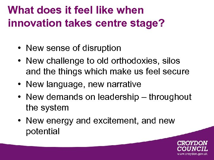 What does it feel like when innovation takes centre stage? • New sense of