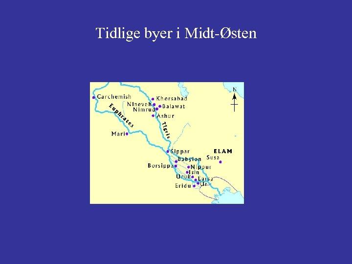 Tidlige byer i Midt-Østen