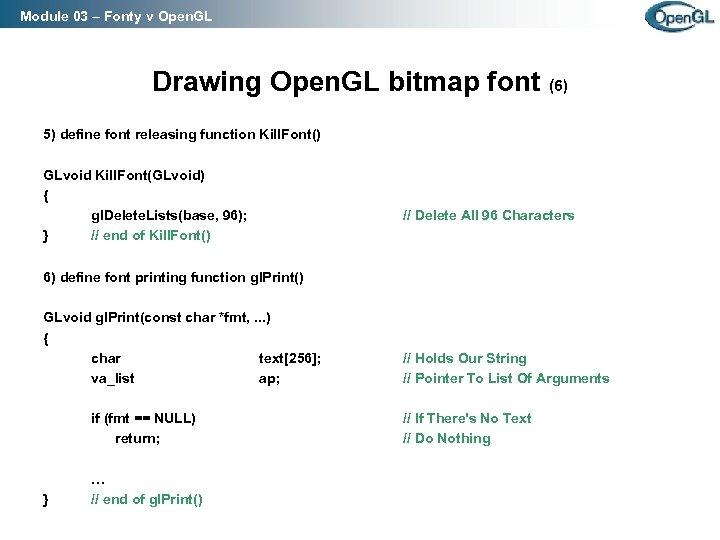 Module 03 – Fonty v Open. GL Drawing Open. GL bitmap font (6) 5)