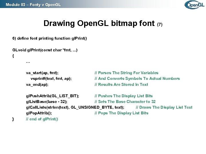Module 03 – Fonty v Open. GL Drawing Open. GL bitmap font (7) 6)