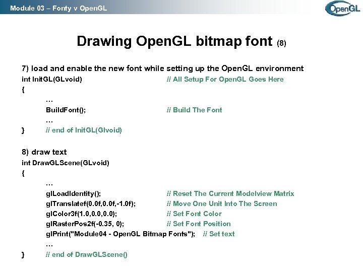 Module 03 – Fonty v Open. GL Drawing Open. GL bitmap font (8) 7)