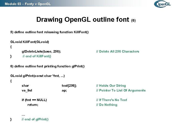 Module 03 – Fonty v Open. GL Drawing Open. GL outline font (6) 5)