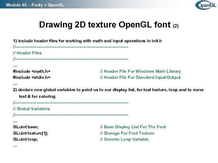 Module 03 – Fonty v Open. GL Drawing 2 D texture Open. GL font