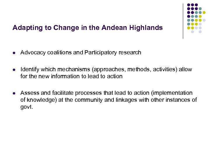 Adapting to Change in the Andean Highlands l Advocacy coalitions and Participatory research l