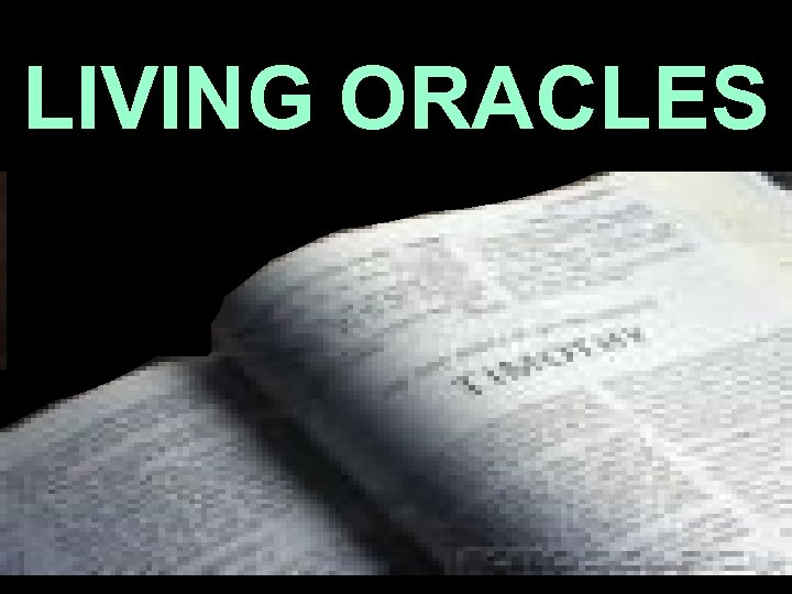 LIVING ORACLES