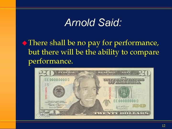 Arnold Said: u There shall be no pay for performance, but there will be