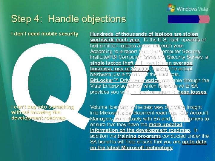 Step 4: Handle objections QA Hundreds of thousands of laptops are stolen worldwide each
