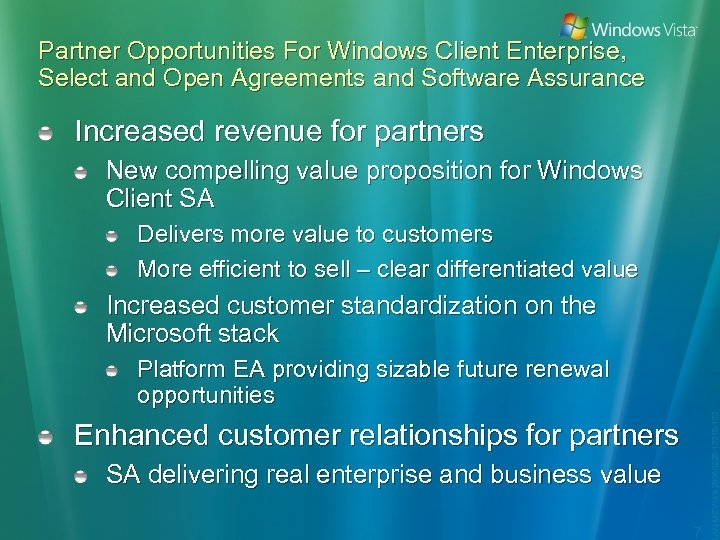 Partner Opportunities For Windows Client Enterprise, Select and Open Agreements and Software Assurance Increased