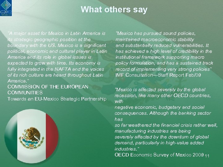 """What others say """"A major asset for Mexico in Latin America is its strategic"""