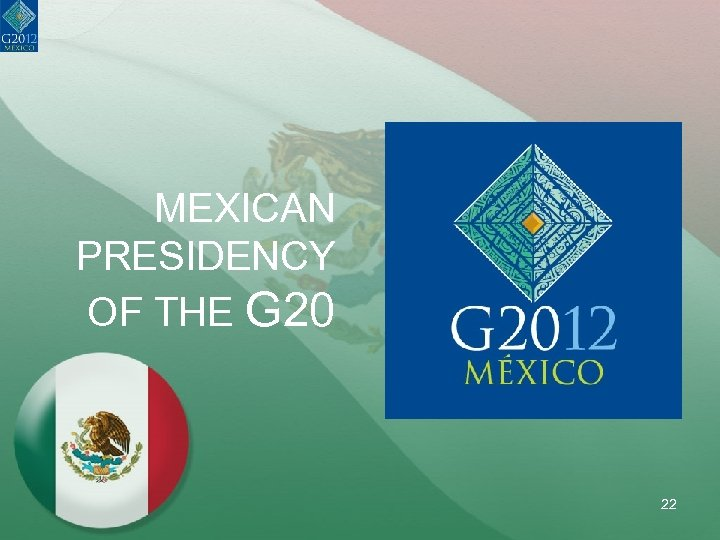 MEXICAN PRESIDENCY OF THE G 20 22