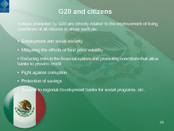 G 20 and citizens Actions promoted by G 20 are directly related to the