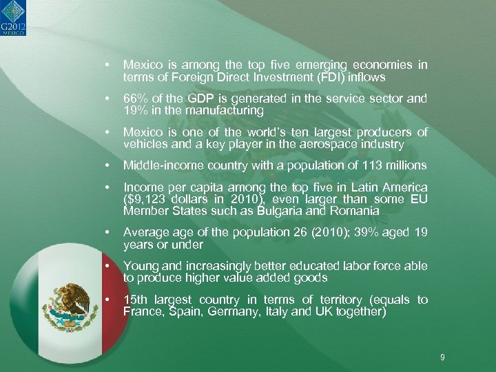 • Mexico is among the top five emerging economies in terms of Foreign