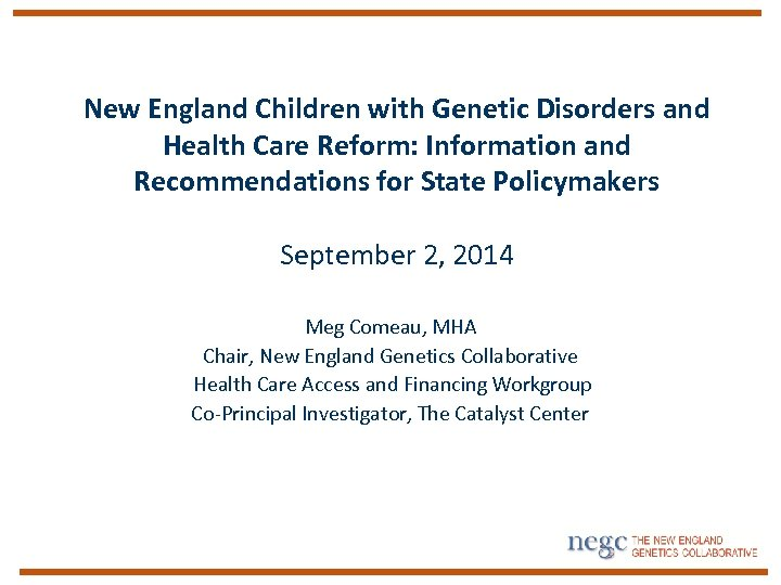 New England Children with Genetic Disorders and Health Care Reform: Information and Recommendations for