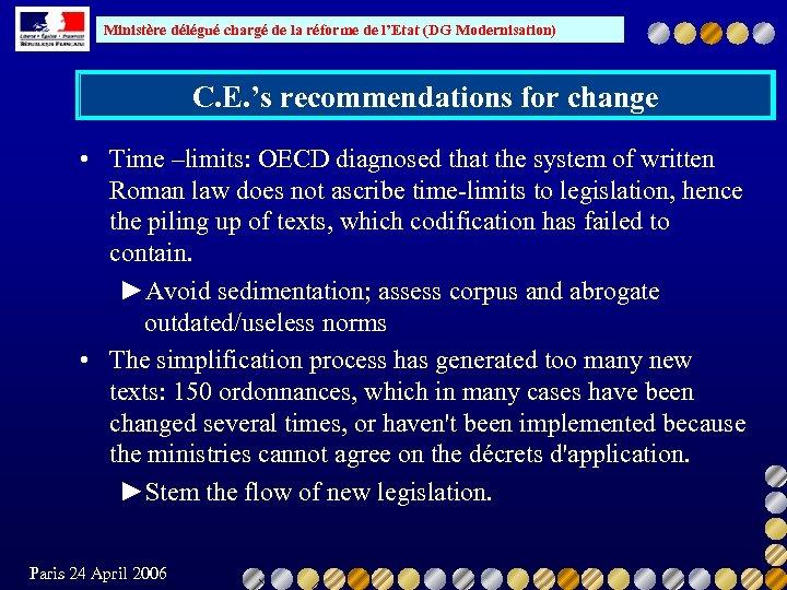 Ministère délégué chargé de la réforme de l'Etat (DG Modernisation) C. E. 's recommendations