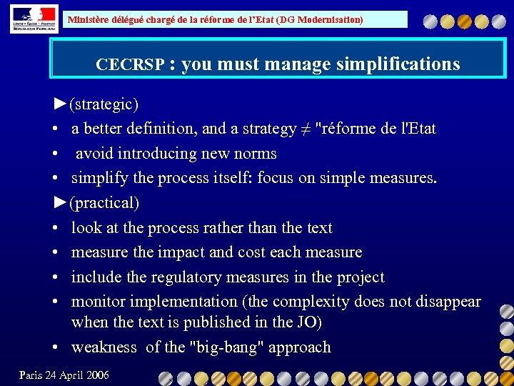 Ministère délégué chargé de la réforme de l'Etat (DG Modernisation) CECRSP : you must
