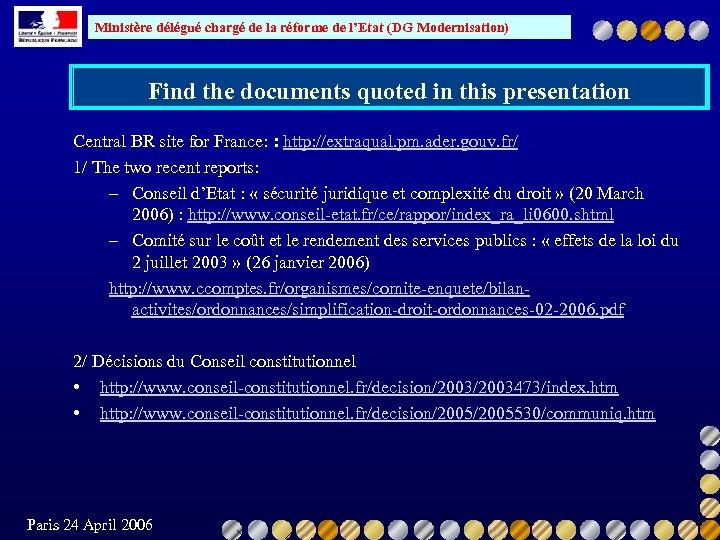 Ministère délégué chargé de la réforme de l'Etat (DG Modernisation) Find the documents quoted