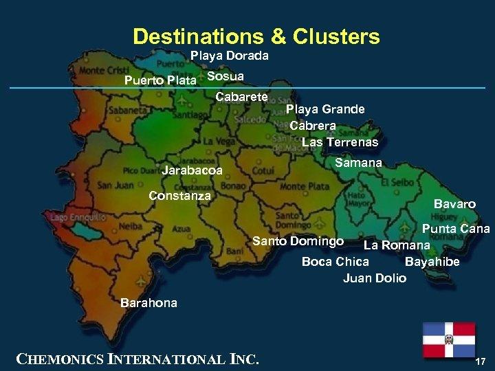 Destinations & Clusters Playa Dorada Puerto Plata Sosua Cabarete Playa Grande Cabrera Las Terrenas