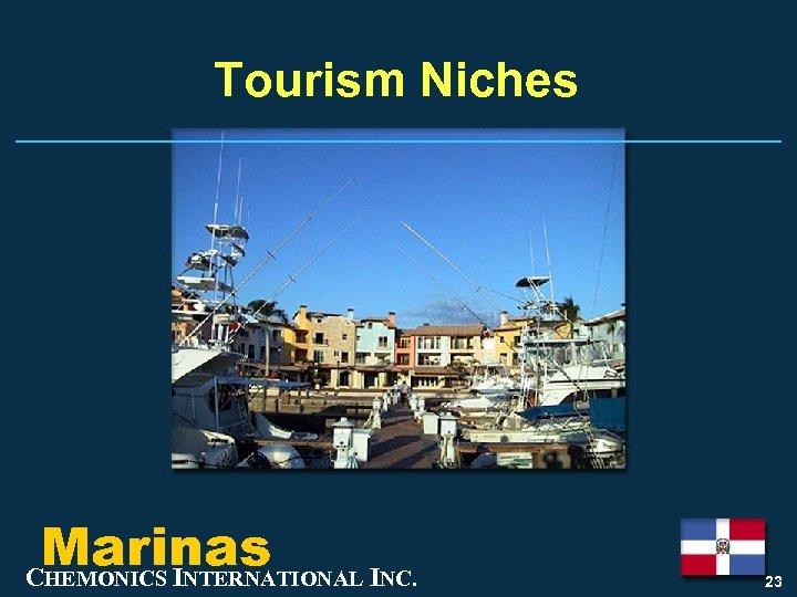 Tourism Niches Marinas CHEMONICS INTERNATIONAL INC. 23