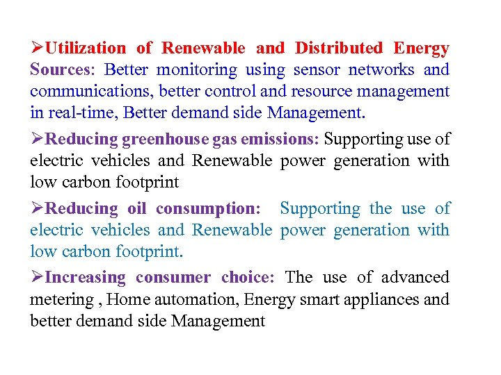 ØUtilization of Renewable and Distributed Energy Sources: Better monitoring using sensor networks and communications,