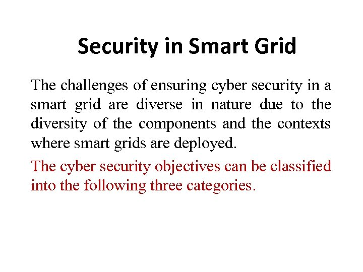 Security in Smart Grid The challenges of ensuring cyber security in a smart grid