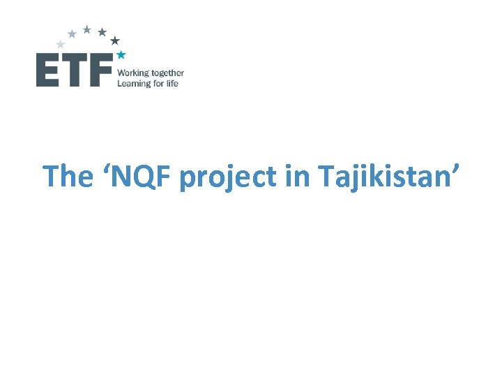 The 'NQF project in Tajikistan'