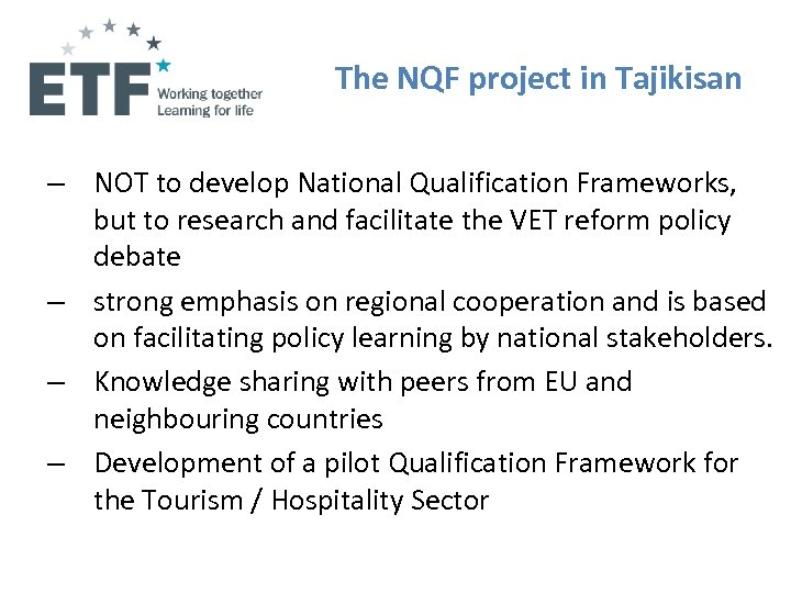 The NQF project in Tajikisan – NOT to develop National Qualification Frameworks, but to