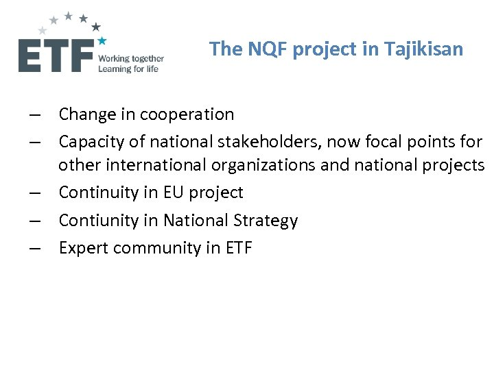 The NQF project in Tajikisan – Change in cooperation – Capacity of national stakeholders,