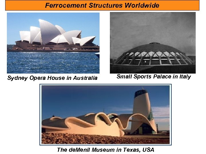 Ferrocement Structures Worldwide Sydney Opera House in Australia Small Sports Palace in Italy The