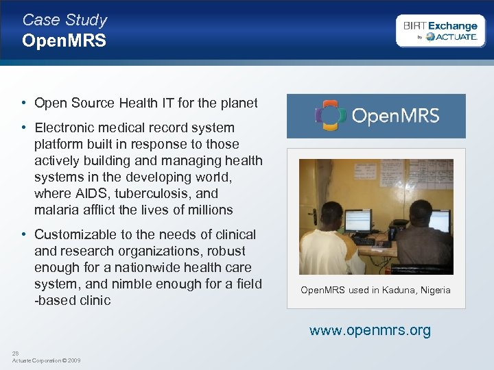 Case Study Open. MRS • Open Source Health IT for the planet • Electronic