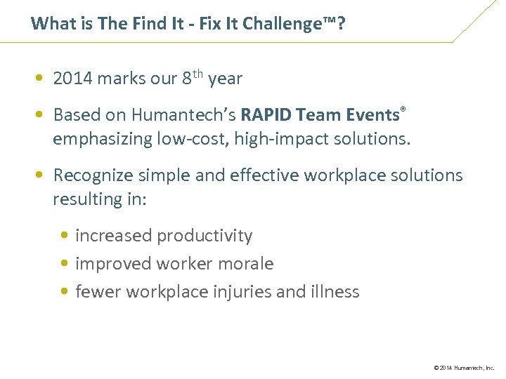 What is The Find It - Fix It Challenge™? Chapter 1 • 2014 marks