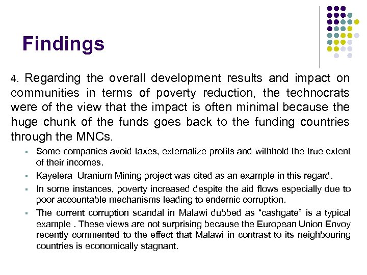 Findings Regarding the overall development results and impact on communities in terms of poverty